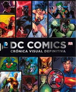 DC Cómics Crónica Visual Definitiva